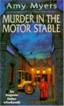 Murder in the Motor Stable - Amy Myers
