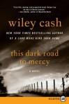 Unti Wiley Cash Novel #2 LP - Wiley Cash