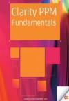 Clarity PPM Fundamentals - Rama Velpuri, Arpit Das