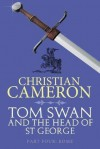 Tom Swan and the Head of St. George Part Four: Rome - Christian Cameron