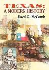 Texas, a Modern History - David G. McComb
