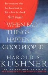 When Bad Things Happen Good People (Pan Self-discovery Series) - Harold S. Kushner