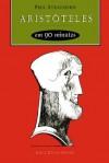 Aristóteles em 90 minutos (Portuguese Edition) - Paul Strathern