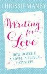 Writing for Love - Chrissie Manby