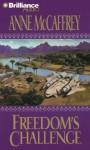 Freedom's Challenge - Anne McCaffrey, Various