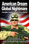 American Dream, Global Nightmare - Ziauddin Sardar, Merryl Wyn Davies
