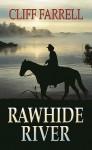 Rawhide River - Cliff Farrell