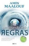 Um Mundo sem Regras - Amin Maalouf
