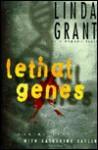 Lethal Genes - Linda Grant