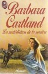 La malédiction de la sorcière - Barbara Cartland