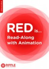 Red is... - Ivy Wong, Ripple Digital Publishing