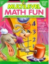 Multilevel Math Fun Grades 1-2: Instant Games & Activities for the Multilevel Classroom - Carl Seltzer, Teri L. Fisch, Darcy Tom