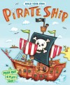 Build Your Own Pirate Ship: A Push-Out-and-Play Book - Richard Watson
