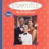 Stuart Little: My Family Album - Justine Korman Fontes, Ron Fontes, Justine & Ron Fontes