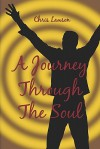 A Journey Through the Soul - Chris Lawson