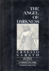 The Angel Of Darkness - Ernesto Sábato