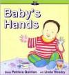 Baby's Hands - Patricia Quinlan, Linda Hendry