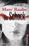 Der Schock: Psychothriller (German Edition) - Marc Raabe