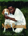 Night Running: How James Escaped with the Help of His Faithful Dog - Elisa Carbone, E.B. Lewis, Earl B. Lewis