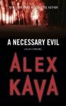 A Necessary Evil (A Maggie O'Dell Novel) - Alex Kava