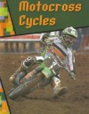 Motocross Cycles - Adam R. Schaefer