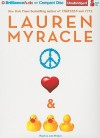Peace, Love, & Baby Ducks - Lauren Myracle, Julia Whelan