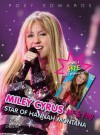 Miley Cyrus: Me & You: Star of Hannah Montana - Posy Edwards
