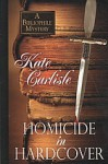 Homicide in Hardcover - Kate Carlisle
