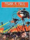 Frank R. Paul Father of Science Fiction Art - Arthur C. Clarke, Jerry Weist, Stephen Korshak