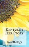 Kentucky Her Story - Ashley Parker Owens