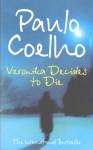 Veronika Decides To Die - Margaret Jull Costa, Paulo Coelho