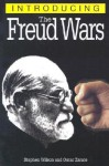 Introducing the Freud Wars (Introducing... - Stephen Wilson, Oscar Zárate