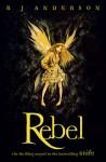 Rebel - R.J. Anderson