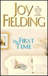 The First Time - Joy Fielding