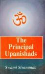The Principal Upanishads - Anonymous, Sivananda Saraswati