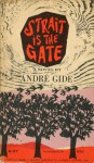 Strait is the Gate - André Gide, Dorothy Bussy