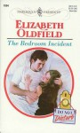 The Bedroom Incident - Elizabeth Oldfield