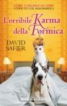 L'orribile karma della formica (Italian Edition) - David Safier, L. Bortot