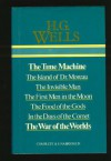 The Time Machine/The Island of Dr Moreau/The Invisible Man/The First Men in the Moon/The Food of the Gods/In the Days of the Comet/The War of the Worlds - H.G. Wells