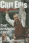 Cliff Ellis: The Winning Edge - Sports Publishing Inc