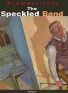 The Speckled Band - John O'Connor, Arthur Conan Doyle