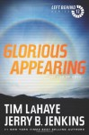 Glorious Appearing: The End of Days - Tim LaHaye