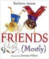 Friends (Mostly) - Barbara Joosse, Tomaso Milian