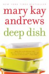 Deep Dish - Mary Kay Andrews