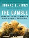 The Gamble - Thomas E. Ricks