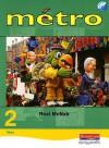 Métro 2 Vert: [Pupil's Book] - Rosi McNab