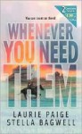 Whenever You Need Them - Laurie Paige, Stella Bagwell