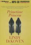 Primetime Princess - Lindy DeKoven
