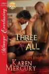 Three for All [Hell's Delight 3] (Siren Publishing Menage Everlasting) - Karen Mercury