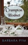 Crampton Hodnet - Barbara Pym, Hazel Holt